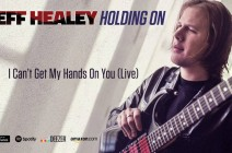 "Jeff Healey legacy stays alive with ""Holding On"""