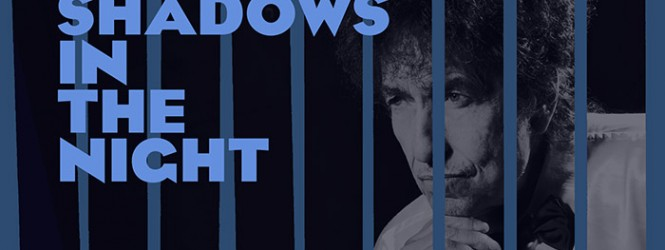 "Bob Dylan to Release ""Shadows In The Night"""