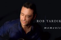 "Rob Tardik gives us wonderful ""Moments"""
