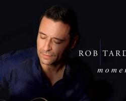 "Rob Tardik gives us wonderful ""Moments"""