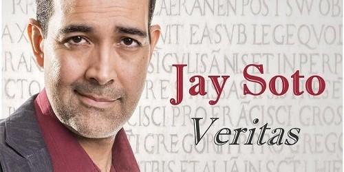 """Jay Soto """"Veritas"""""""