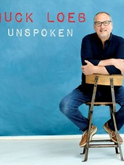 "Chuck Loeb will tell us a lot with ""Unspoken"""