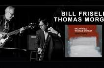 "Bill Frisell and Thomas Morgan go big with ""Small Town"""